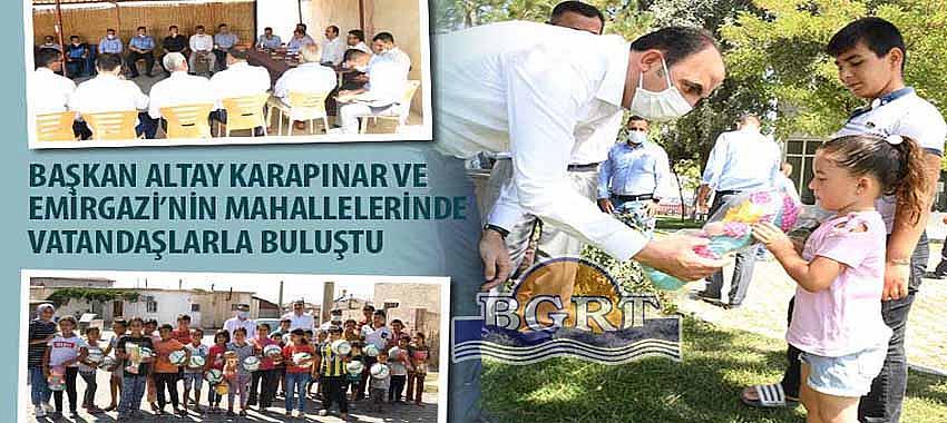 Başkan Altay Karapınar ve Emirgazi'nin Mahallelerinde Vatandaşlarla Buluştu